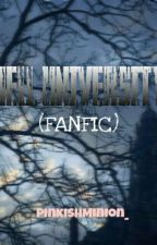 HELL UNIVERSITY (FANFIC) by Pipay_yatot