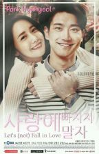 Let's (Not) Fall In Love by Park_Hyunyeol
