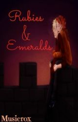 Rubies & Emeralds (Scorose Fanfic) by GenerallyThere19