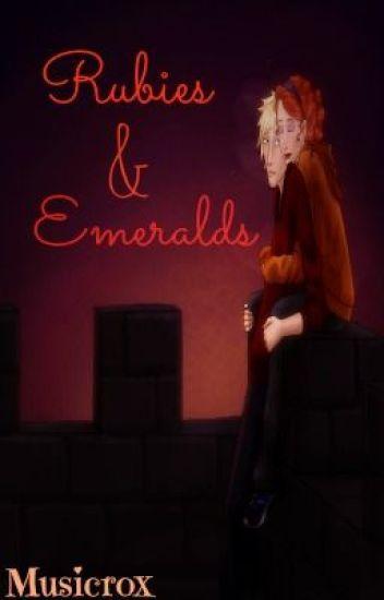 Rubies & Emeralds (Scorose Fanfic)