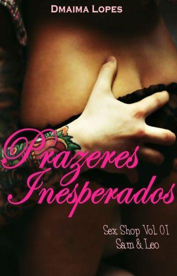 Prazeres Inesperados - Sex Shop #01
