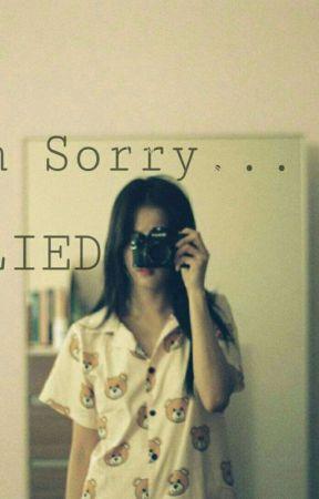I'm Sorry, I Lied. by Spear_