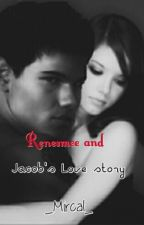 Renesmee And Jacob's LOVE STORY by _Mircal_