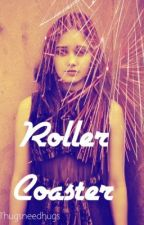 RollerCoaster (OD Love Triangle) ON HOLD by thugsneedhugs