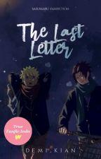 The Last Letter [Sasunaru Fan Fiction] by Demi_kian