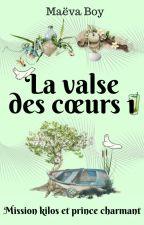 Mission kilos et prince charmant (En cours) by MaevaAndStories