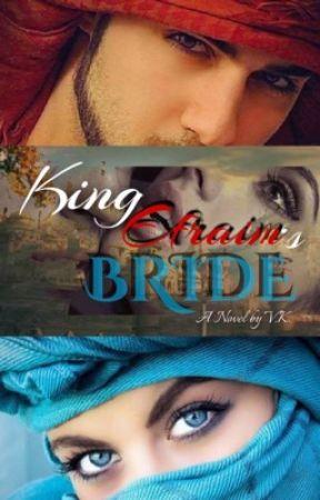 King Efraim's Bride by vkeybooks