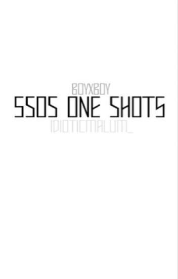 5SOS One Shots BoyxBoy