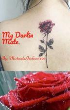 My Darlin Mate by MichaelaJackson493