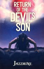 Return of The Devil's Son (Book 2) by JazzwomanRead