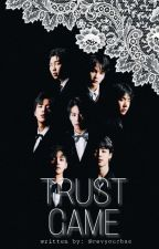 Trust Game | BTS ff by revyourbae