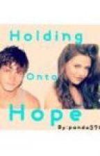 Holding onto hope by panda3701