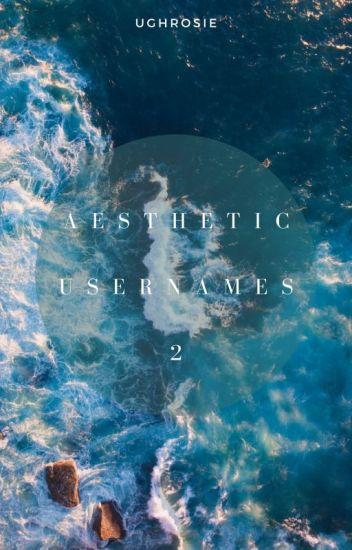 aesthetic usernames: 2    complete • - diablo - Wattpad