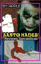 Santo Hades! - Reviews Sarcásticas by Sarcastic-Lady