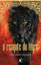 O Resgate do Tigre by _Wil_Cavalcanti