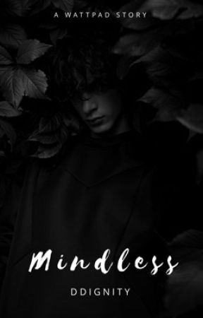 Mindless by ddignity