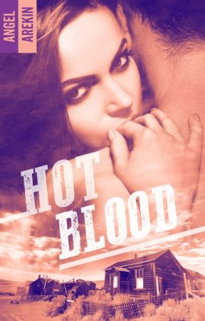 Hot Blood - Paru chez BMR by LniArekin