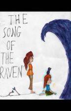 The Song of the Raven by FemaleKyoya