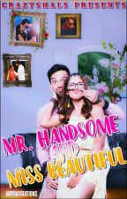 Manan SS - Mr Handsome And Miss Beautiful by Crazyshals