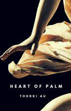 Heart of palm || Thorki AU by LaWarachaSabrozona