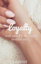 Loyalty by Linnzard