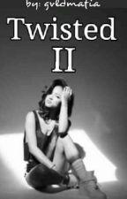 twisted II by naizuss