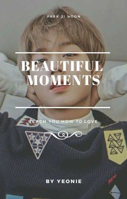 [Yeonie's Korean] Park Jihoon • 박지훈 | Beautiful Moments.