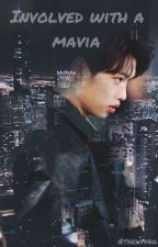 Involved with a mafia 《 Lee Felix 》  by Taehvvng