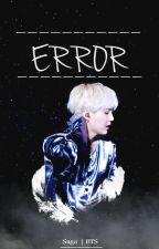 Error -MYG- by 14taehhyung14