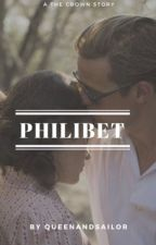 Philibet, a The Crown story [English] by QueenandSailor