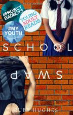 School Swap #Wattys2018 by RobertaWrites