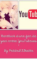 Rantbook d'une fan de yaoi by PetiteG33kette