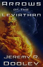 Arrows of the Leviathan by jrda123