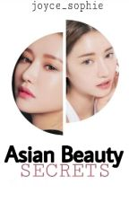 Asian Beauty SECRETS by joyce_sophie