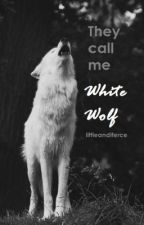 They Call Me White Wolf by Uncxvilized