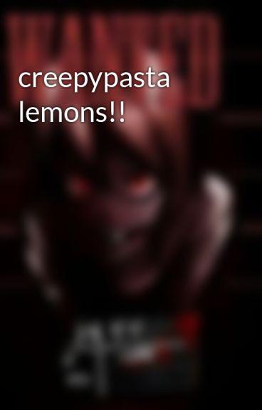 creepypasta lemons!!