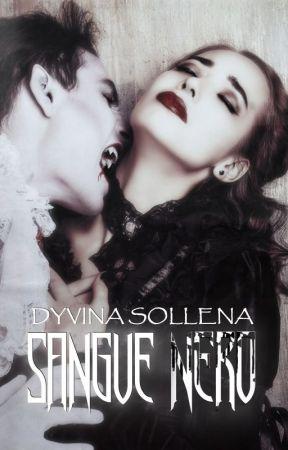 Sangue Nero by DyvinaSollena