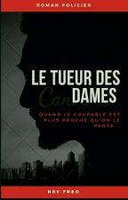 Le tueur des Dames by Nevfred