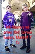 Mi Niñero y mi primo |Hot| Carson lueders, MattyB Y Tu by Luedizerfans