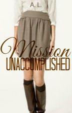 Mission Unaccomplished by capslocked