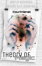 Theory of Magic by kourtnienet