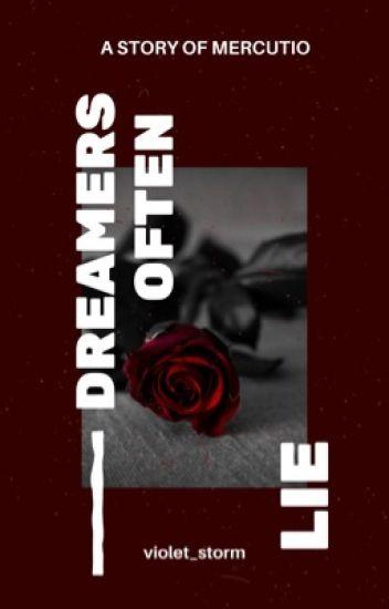 Dreamers Often Lie: A Story of Mercutio   Romeo and Juliet