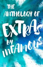 Anthology of Extras by Infamous