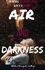 Air and Darkness: A Blackstairs fan fiction, Fan made third book by AriDiti