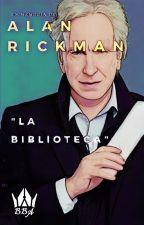 "ALAN RICKMAN - ""LA BIBLIOTECA"" by jonimoli10"