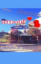 Amour sucré - Campus Life / Alternative  by Nidorinne