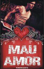 Mau Amor by Romancearte