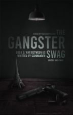 The Gangster's Swag Book 2: The Bloody Comeback by ShaiBerries