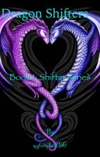 Dragon Shifters by myfairytail156