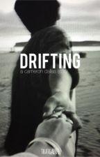 Drifting (Cameron Dallas) by twerkcam